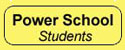Click here to link to Power School