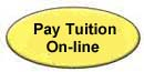 Click here to link to an on-line tuition payment program.